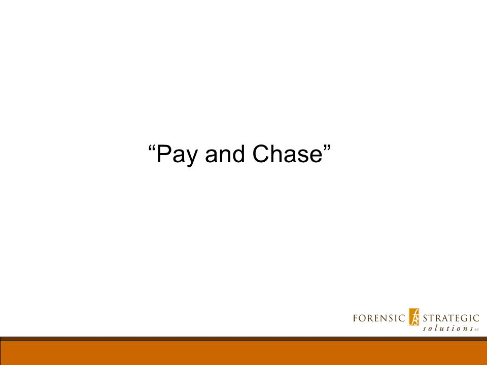 Pay and Chase