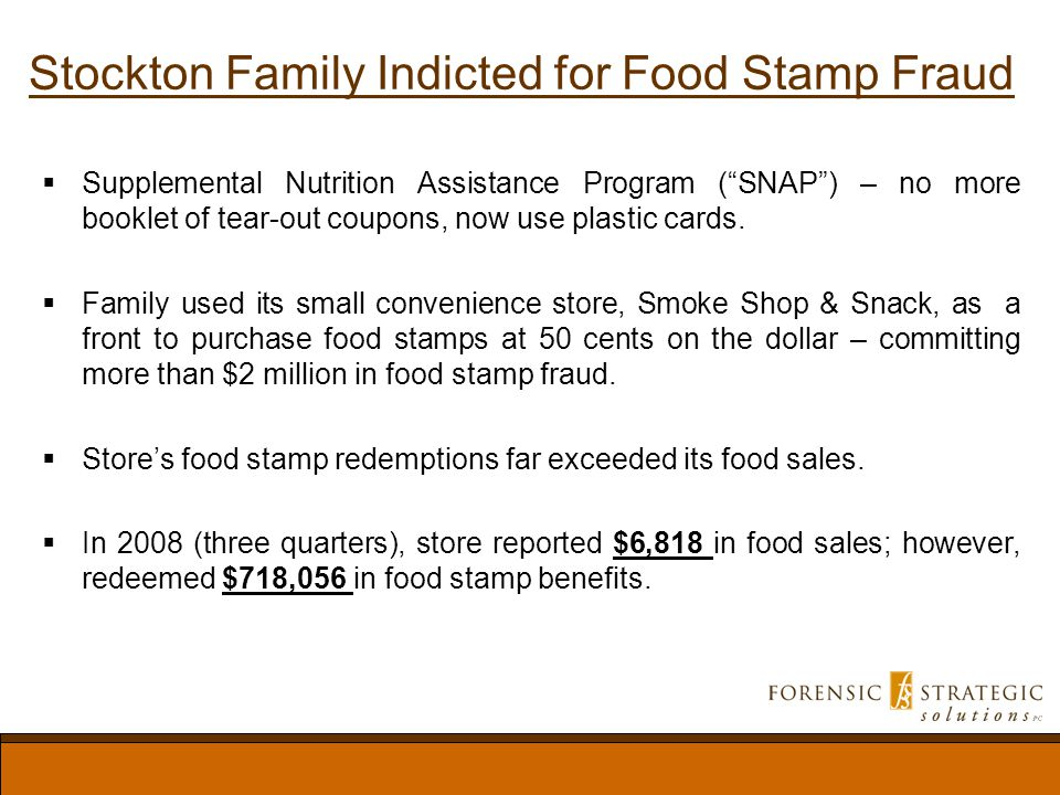 Stockton Family Indicted for Food Stamp Fraud Supplemental Nutrition Assistance Program (SNAP) – no more booklet of tear-out coupons, now use plastic cards.
