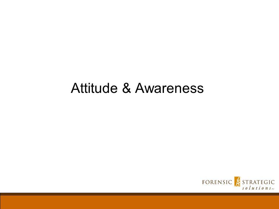 Attitude & Awareness