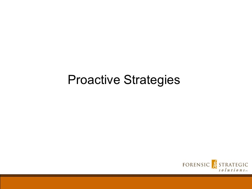 Proactive Strategies