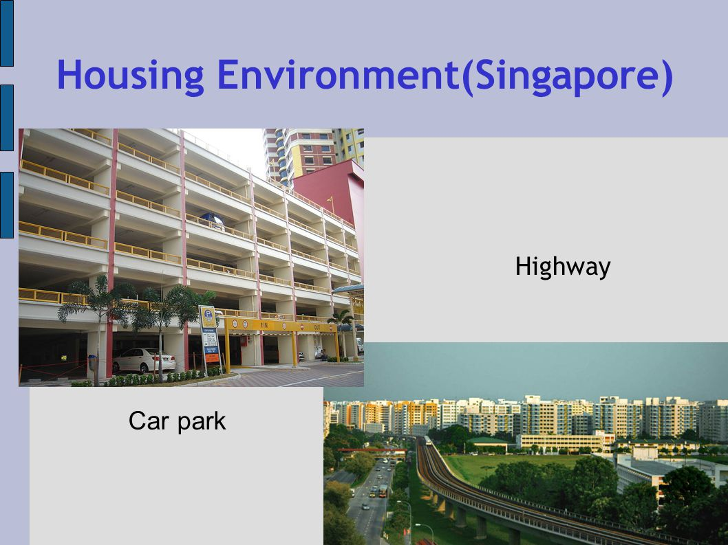 Housing Environment(Singapore) Car park Highway