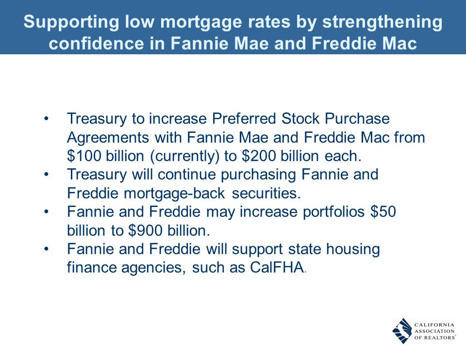 Supporting low mortgage rates by strengthening confidence in Fannie Mae and Freddie Mac Treasury to increase Preferred Stock Purchase Agreements with