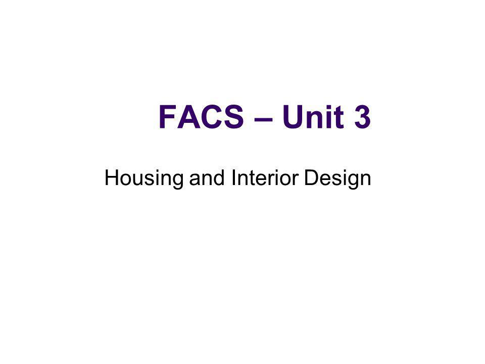Factors to Consider Does it meet the needs of the family: Family size Stage of the Family Life Cycle Special needs of family members - handicap accessible, home office, etc Location Proximity to schools, shopping, church, police and fire stations, parks and recreation 3.2
