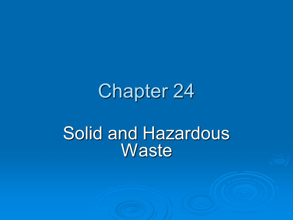 Chapter Overview Questions What is solid waste and how much do we produce.
