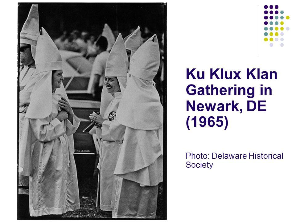 Ku Klux Klan Gathering in Newark, DE (1965) Photo: Delaware Historical Society