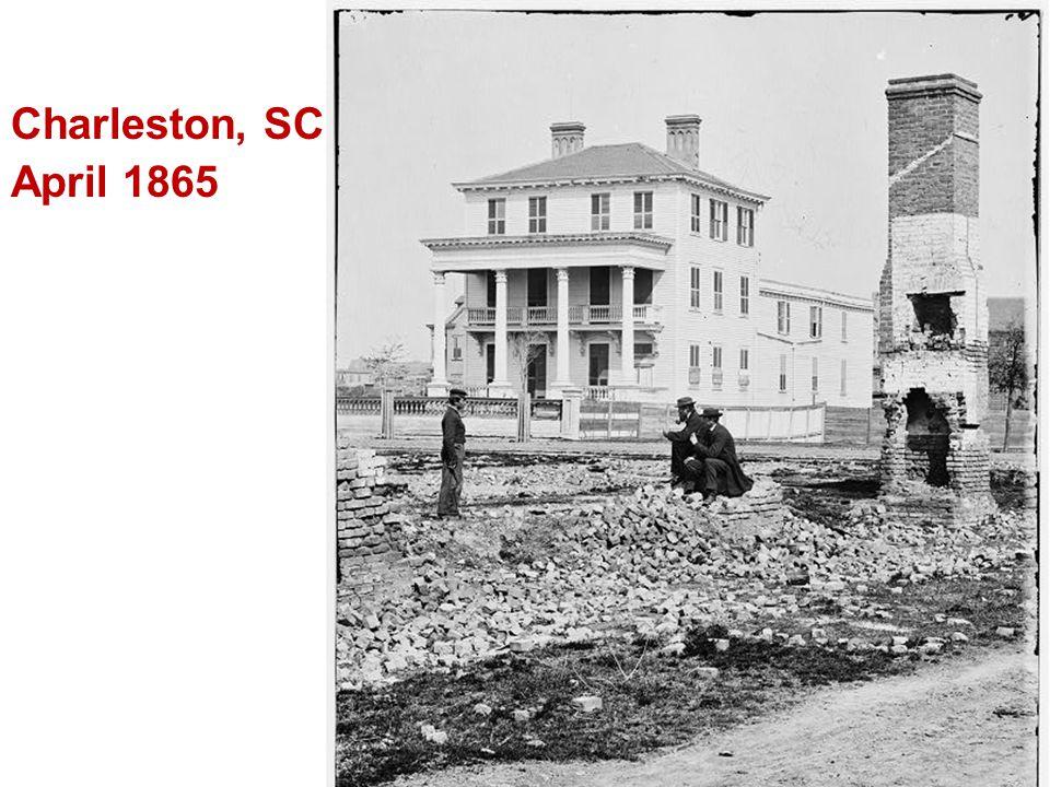 Charleston, SC April 1865
