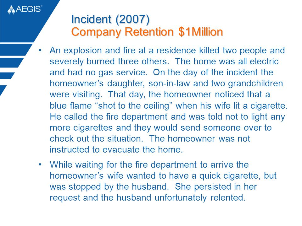 An explosion and fire at a residence killed two people and severely burned three others. The home was all electric and had no gas service. On the day
