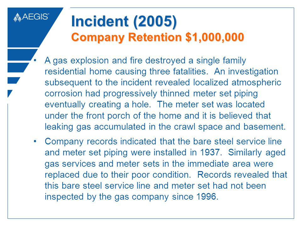 A gas explosion and fire destroyed a single family residential home causing three fatalities. An investigation subsequent to the incident revealed loc