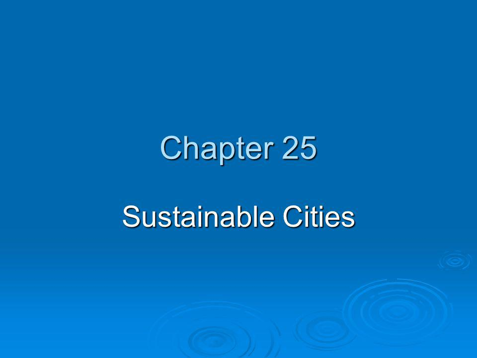 Chapter 25 Sustainable Cities
