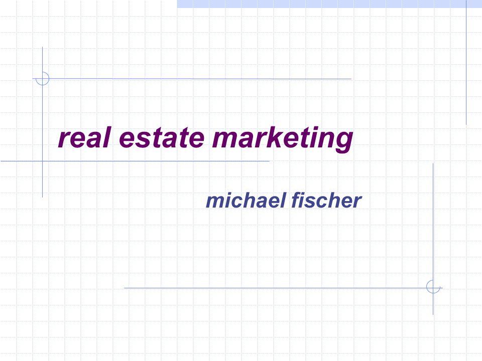 real estate marketing michael fischer