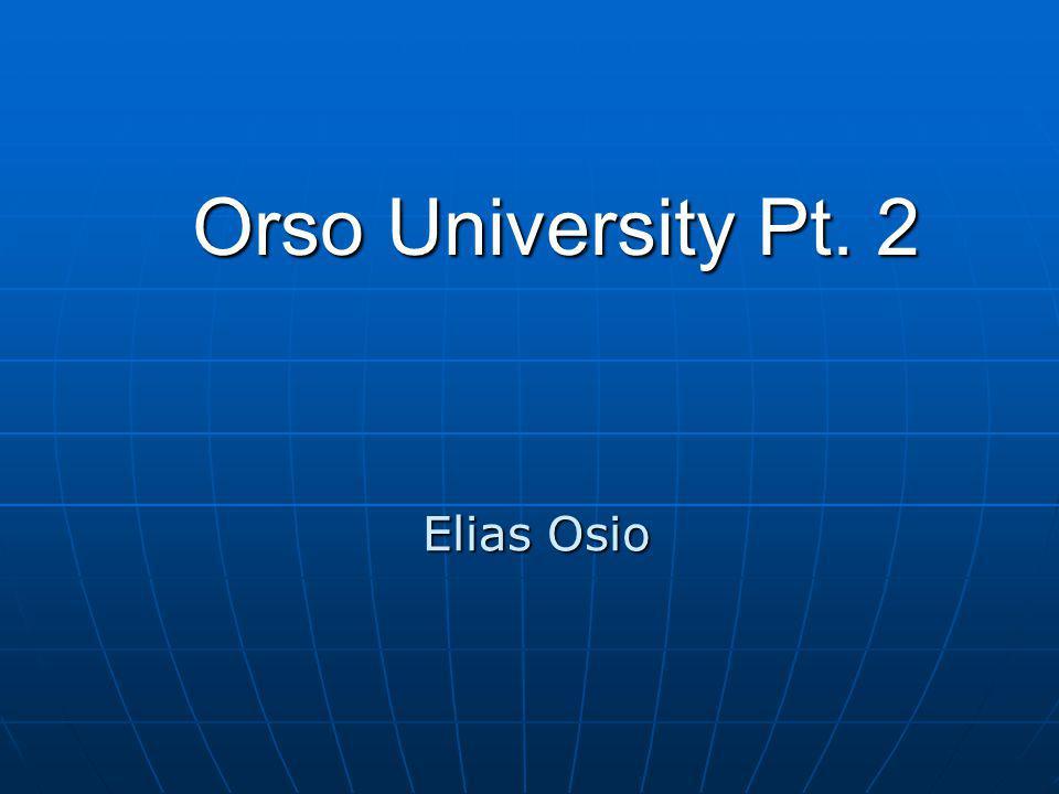Orso University Pt. 2 Elias Osio