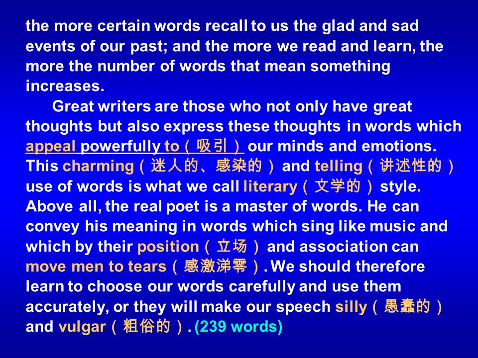 the more certain words recall to us the glad and sad events of our past; and the more we read and learn, the more the number of words that mean someth