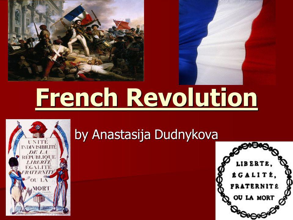 French Revolution by Anastasija Dudnykova