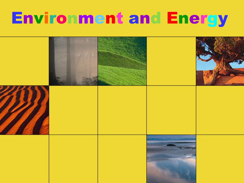 Environment and EnergyEnvironment and Energy