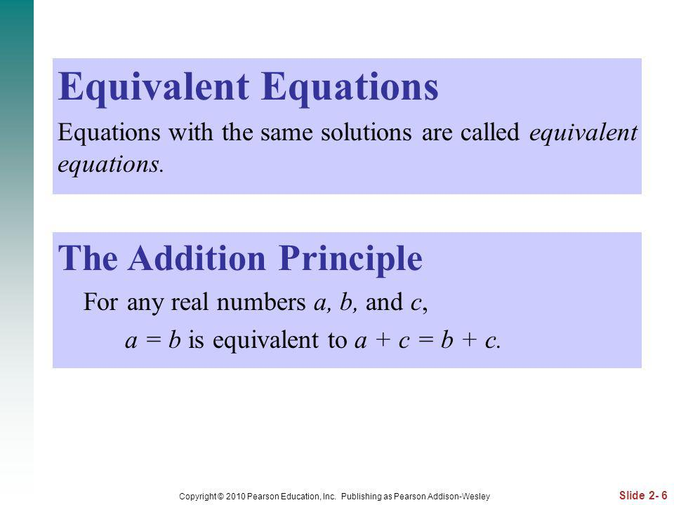 Slide 2- 47 Copyright © 2010 Pearson Education, Inc.