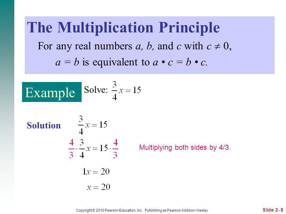 Slide 2- 39 Copyright © 2010 Pearson Education, Inc.