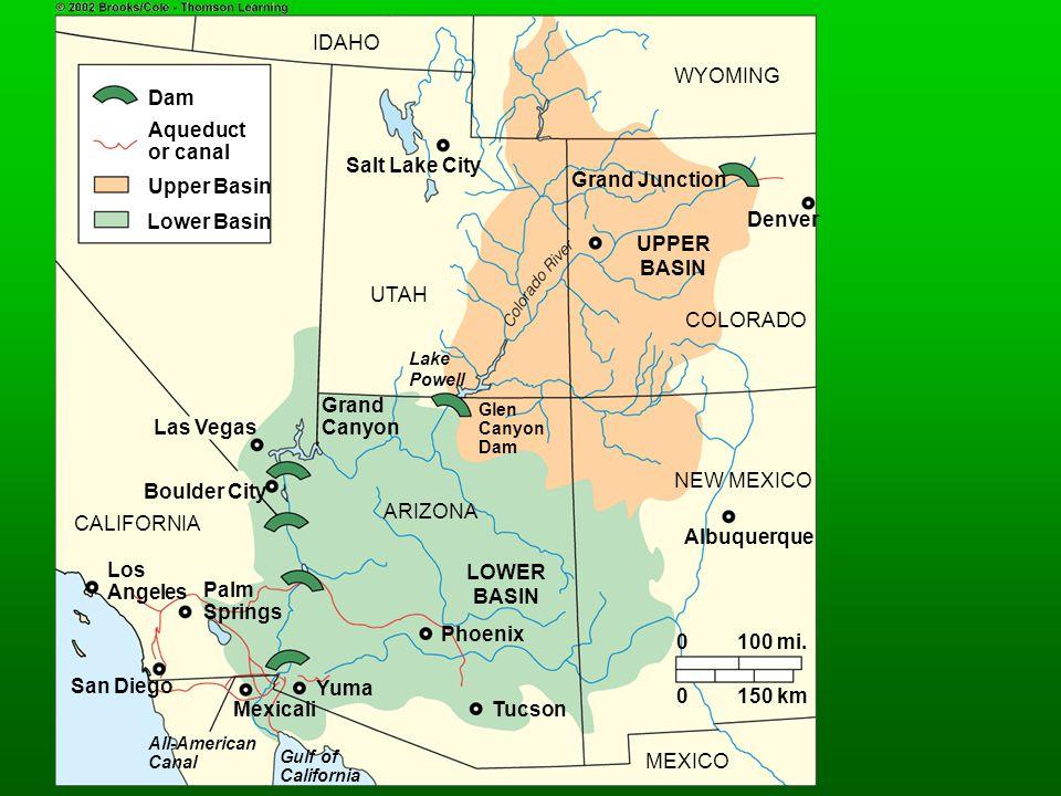 Dam Aqueduct or canal Upper Basin Lower Basin IDAHO WYOMING UTAH Salt Lake City Las Vegas CALIFORNIA Boulder City Los Angeles Palm Springs San Diego M