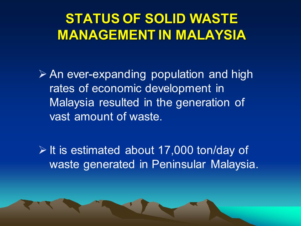 ELEMENT OF SOLID WASTE MANAGEMENT The activities associated with the management of solid waste from the point of generation to final disposal has been group into five elements.