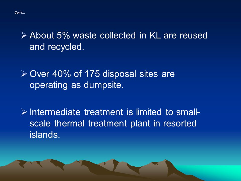 Disposal without treatment: dumping in water dumping on land direct disposal (sanitary land field) Disposal involve some treatment incineration biological treatment pyrolysis
