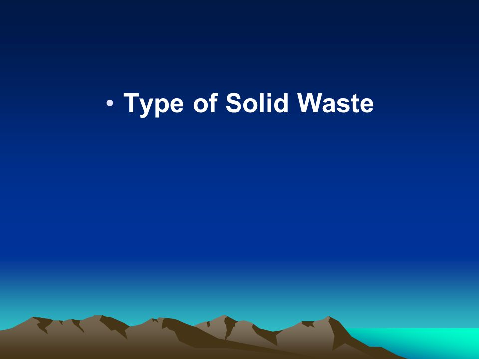 Type of Solid Waste