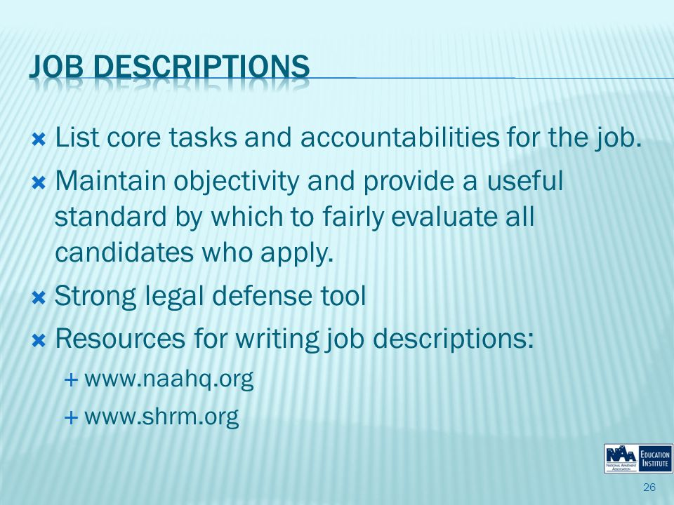 List core tasks and accountabilities for the job.