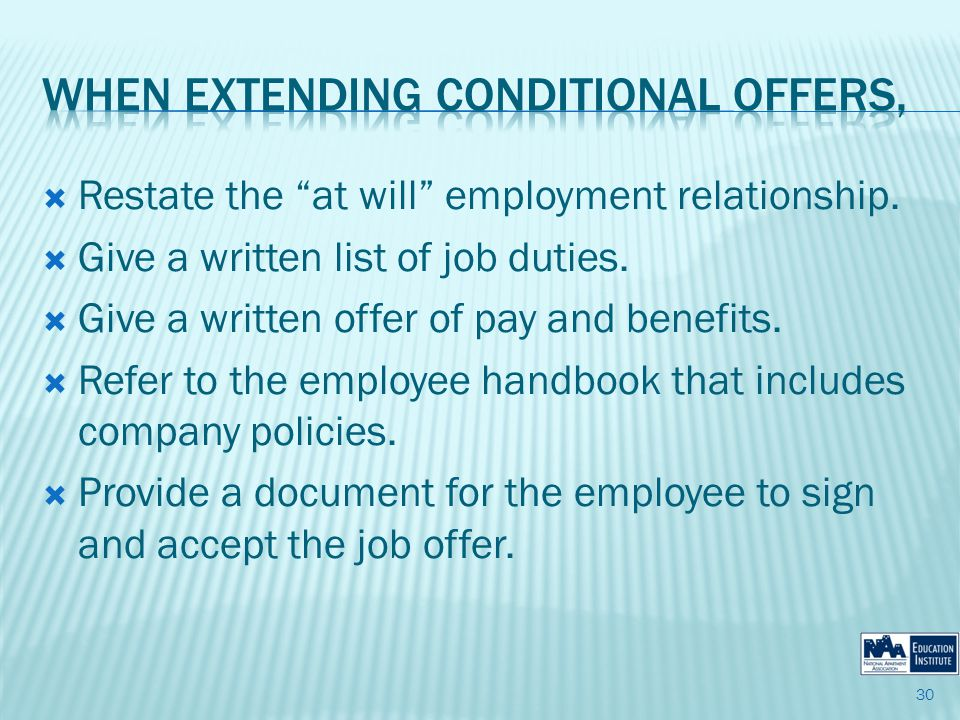 Restate the at will employment relationship. Give a written list of job duties.