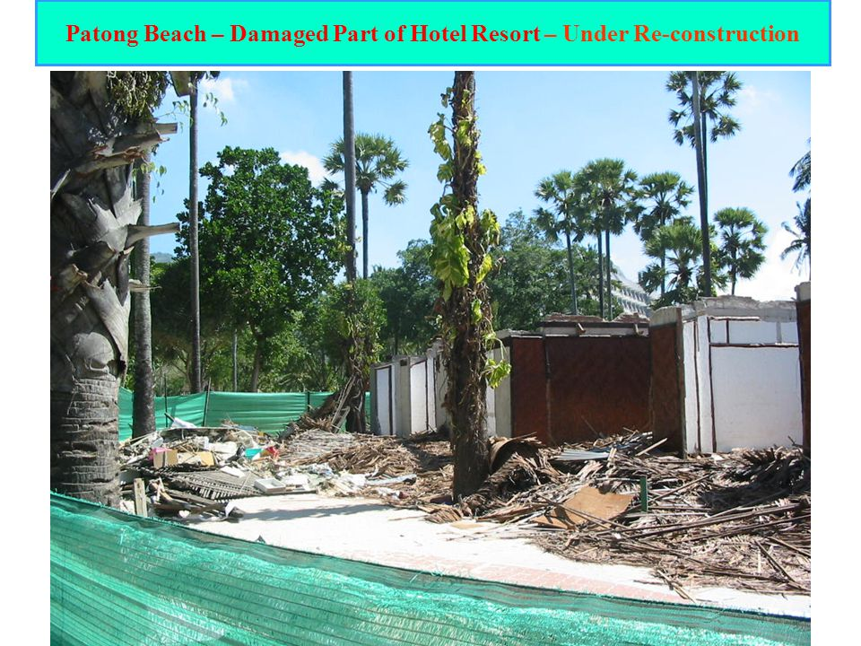 15 Patong Beach – Damaged Part of Hotel Resort – Under Re-construction