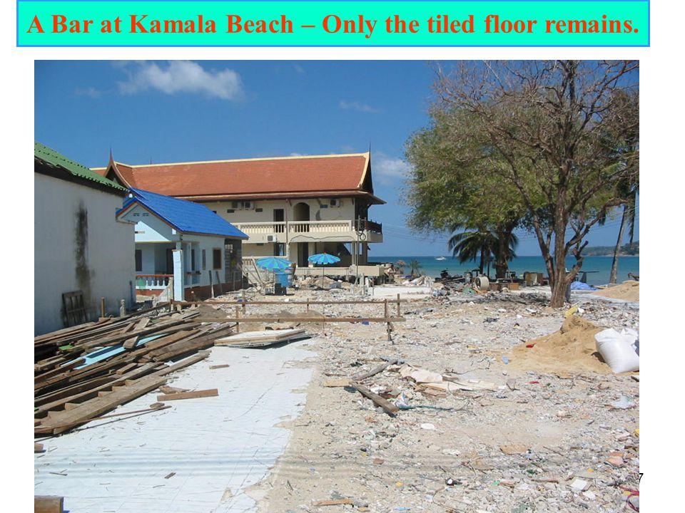 17 A Bar at Kamala Beach – Only the tiled floor remains.