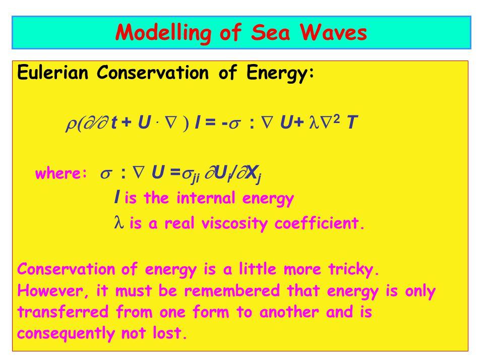 Eulerian Conservation of Energy: t + U.