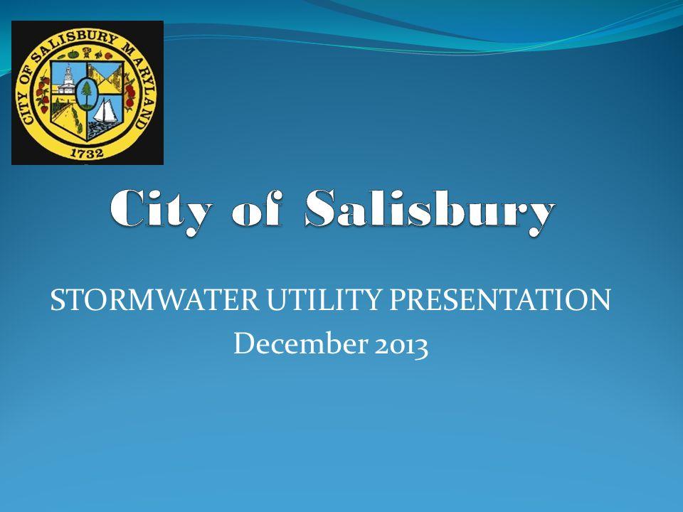 STORMWATER UTILITY PRESENTATION December 2013