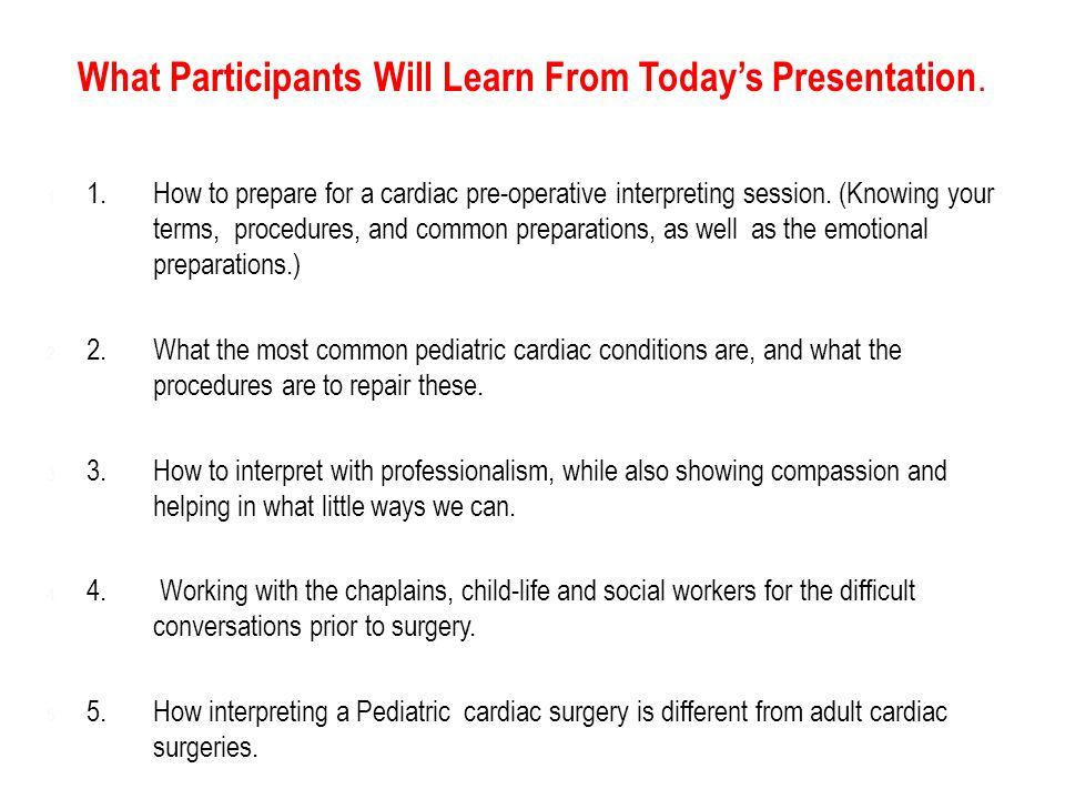 1.1.How to prepare for a cardiac pre-operative interpreting session.