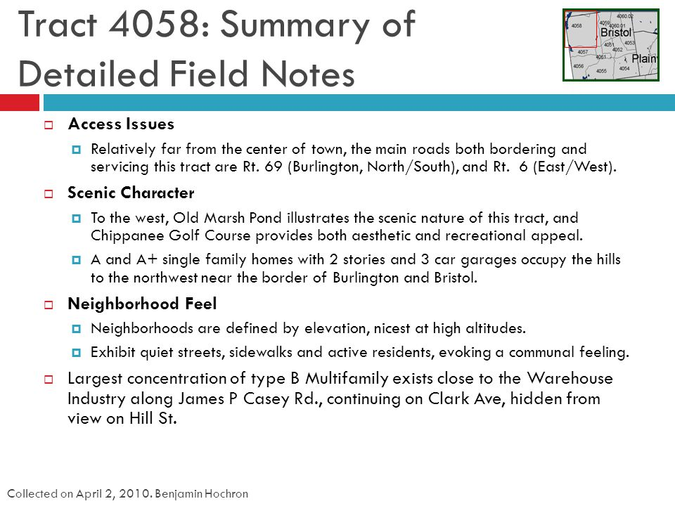 Tract 4058: Summary of Detailed Field Notes Collected on April 2, 2010.