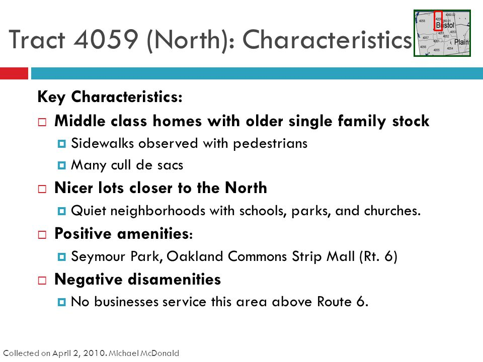 Tract 4059 (North): Characteristics Collected on April 2, 2010.