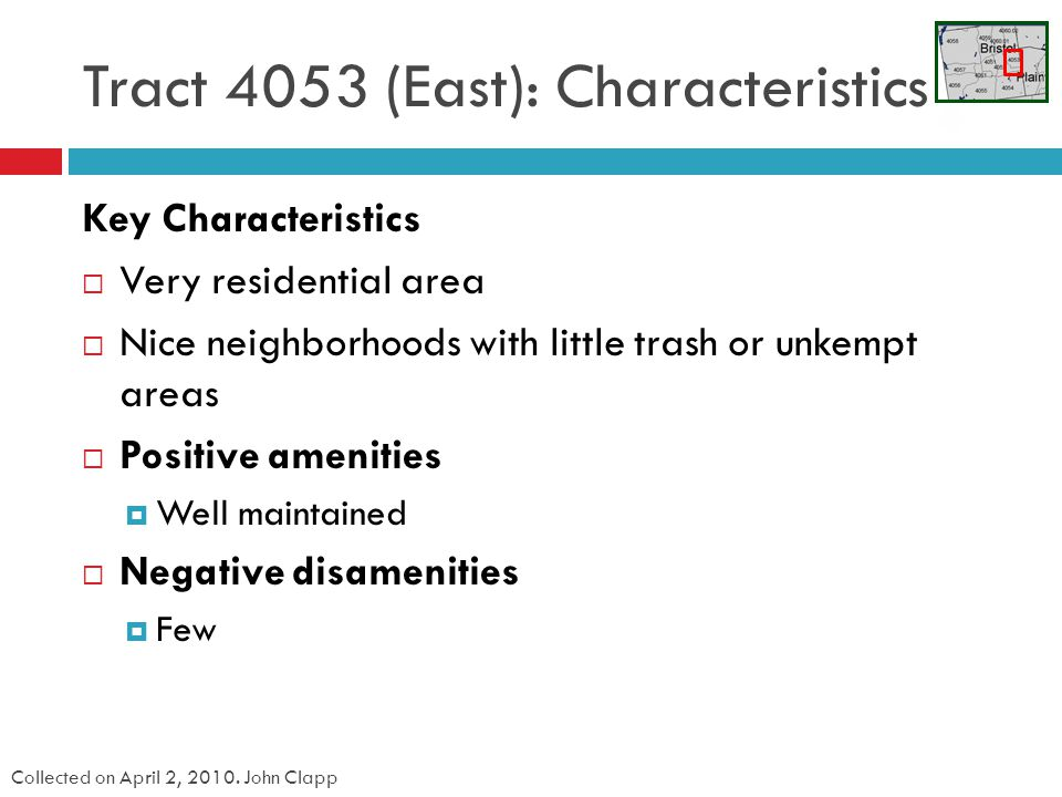 Tract 4053 (East): Characteristics Collected on April 2, 2010.