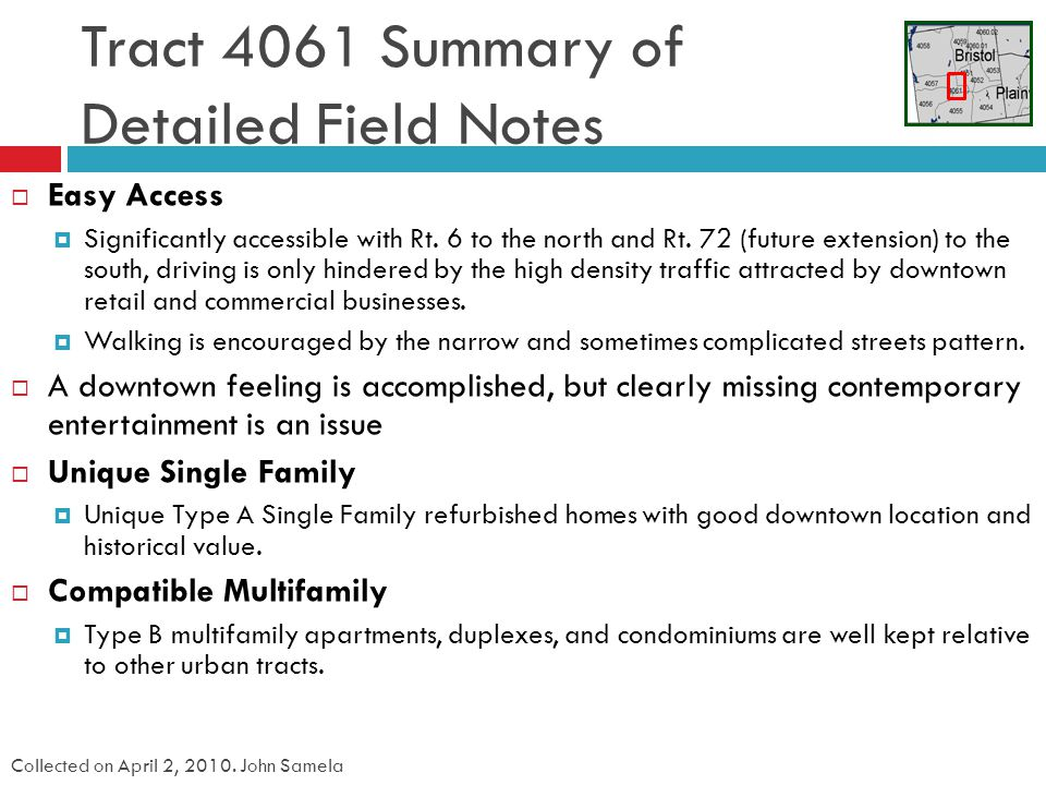 Tract 4061 Summary of Detailed Field Notes Easy Access Significantly accessible with Rt.