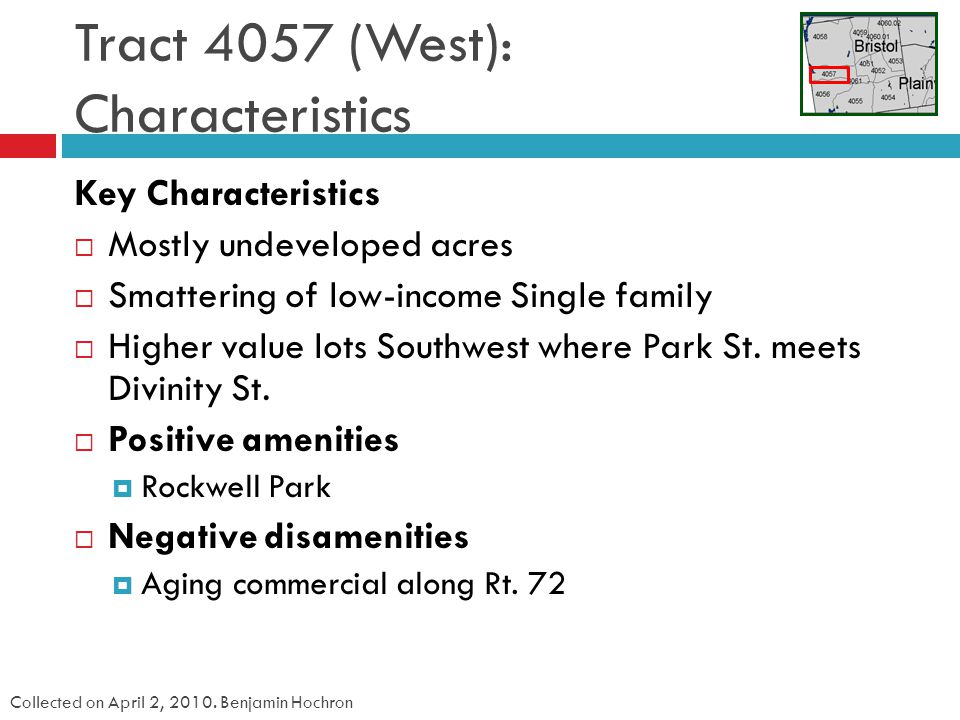 Tract 4057 (West): Characteristics Collected on April 2, 2010.