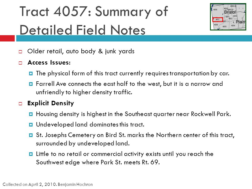 Tract 4057: Summary of Detailed Field Notes Collected on April 2, 2010.