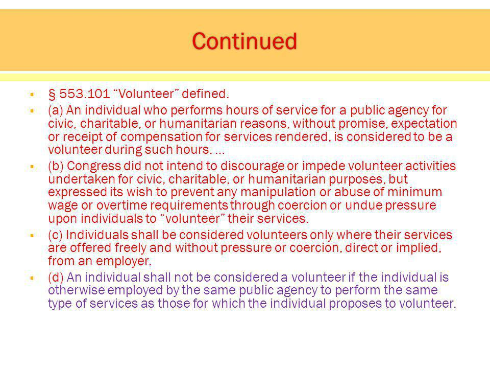 § Volunteer defined.