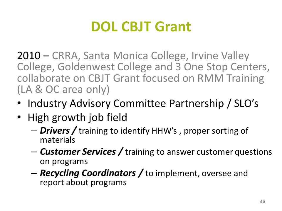 DOL CBJT Grant 2010 – CRRA, Santa Monica College, Irvine Valley College, Goldenwest College and 3 One Stop Centers, collaborate on CBJT Grant focused