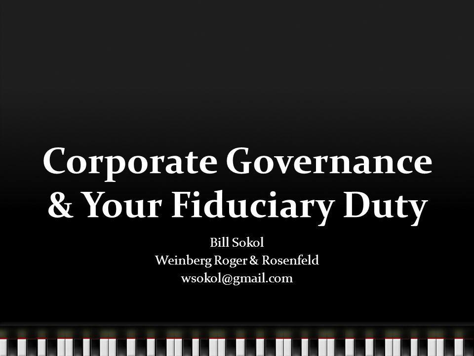 Fiduciary Duty in Flux Hundreds of lawsuits in wake of 2008 Who Decides.