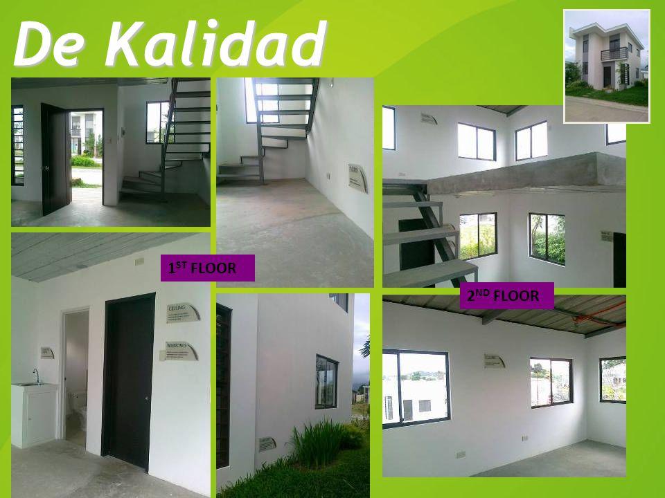 1 ST FLOOR 2 ND FLOOR De Kalidad