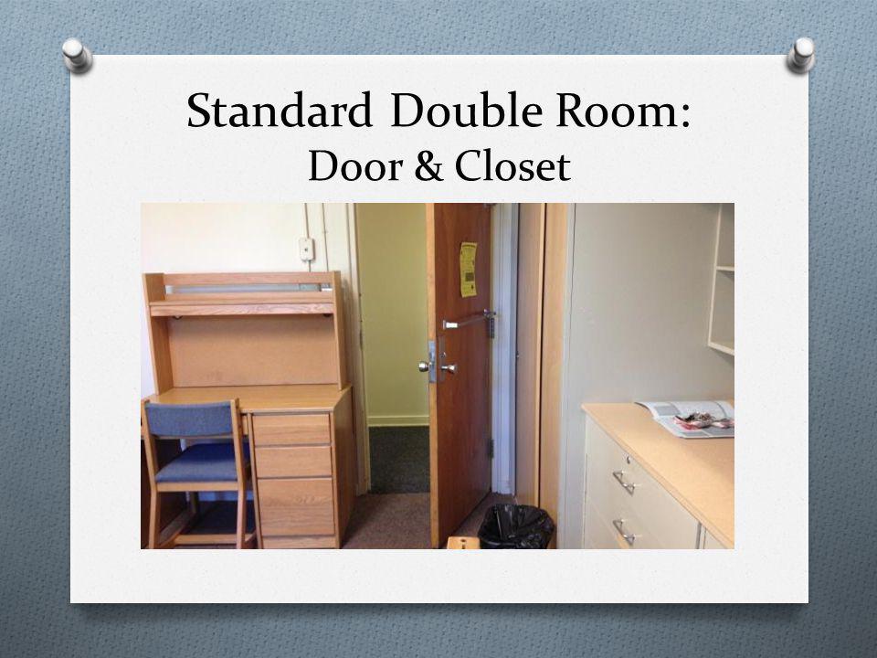 Standard Double Room: Door & Closet