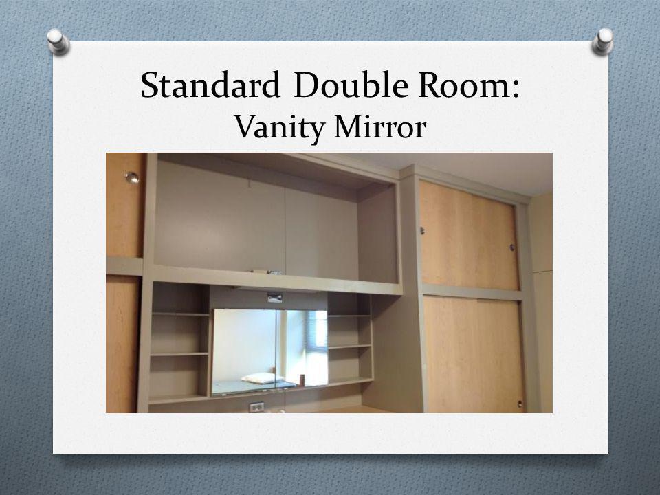 Standard Double Room: Vanity Mirror