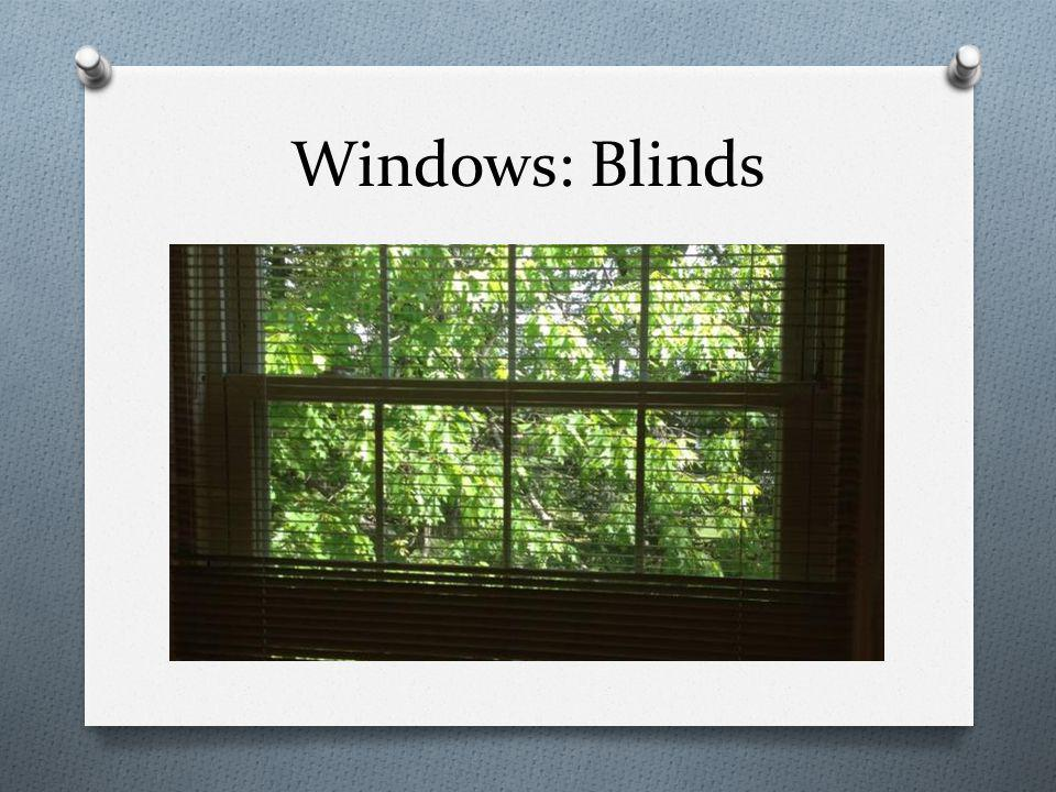 Windows: Blinds