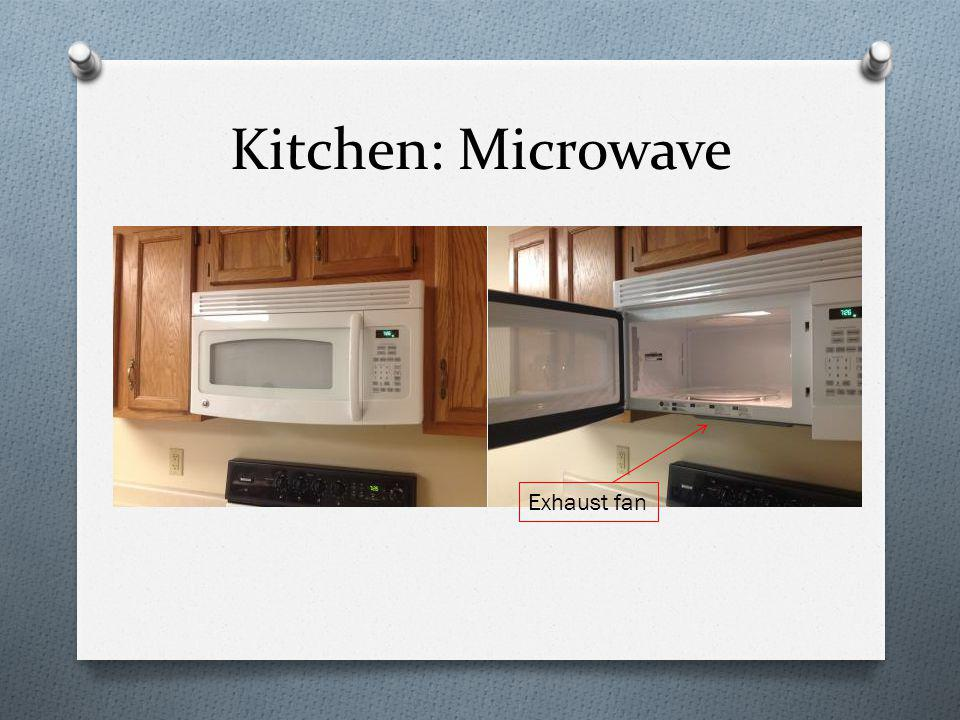Kitchen: Microwave Exhaust fan