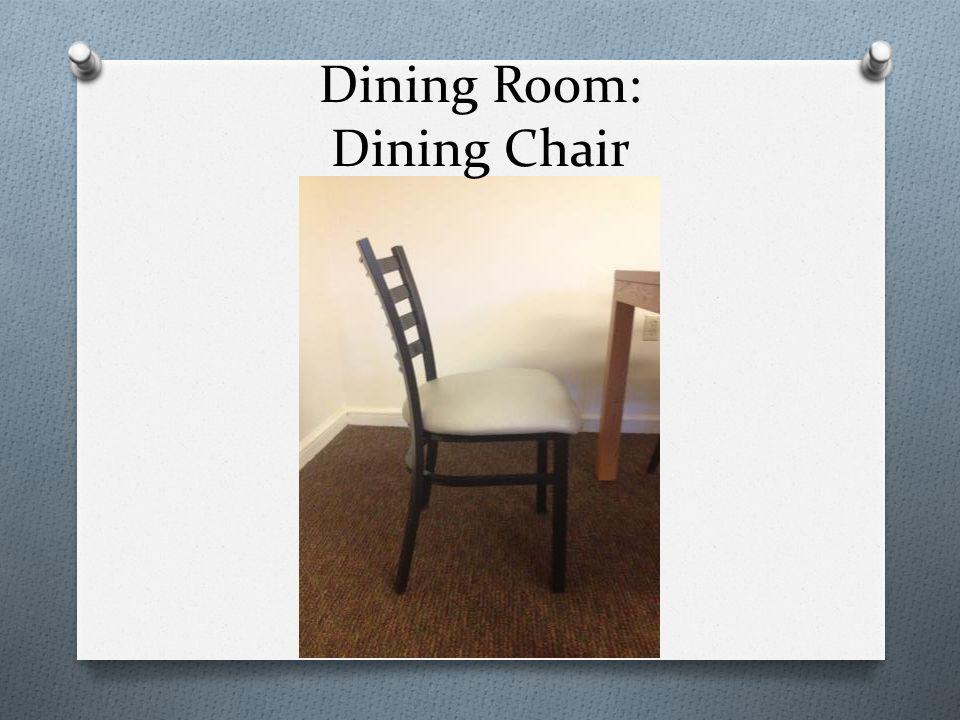 Dining Room: Dining Chair