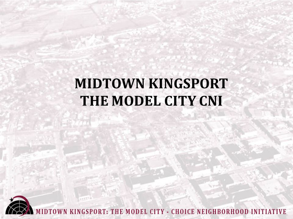 MIDTOWN KINGSPORT THE MODEL CITY CNI