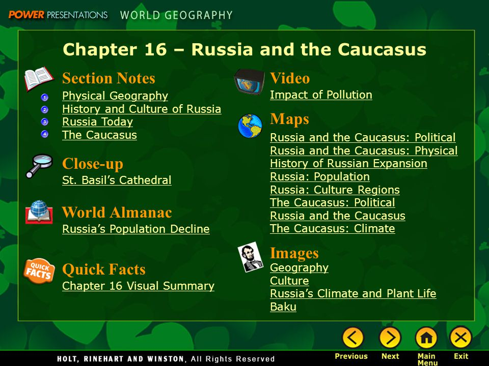 Chapter 16 – Russia and the Caucasus Section Notes Physical Geography History and Culture of Russia Russia Today The Caucasus Video Impact of Pollutio