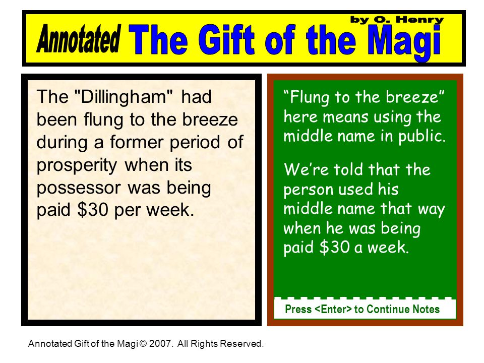 The Dillingham had been flung to the breeze during a former period of prosperity when its possessor was being paid $30 per week.