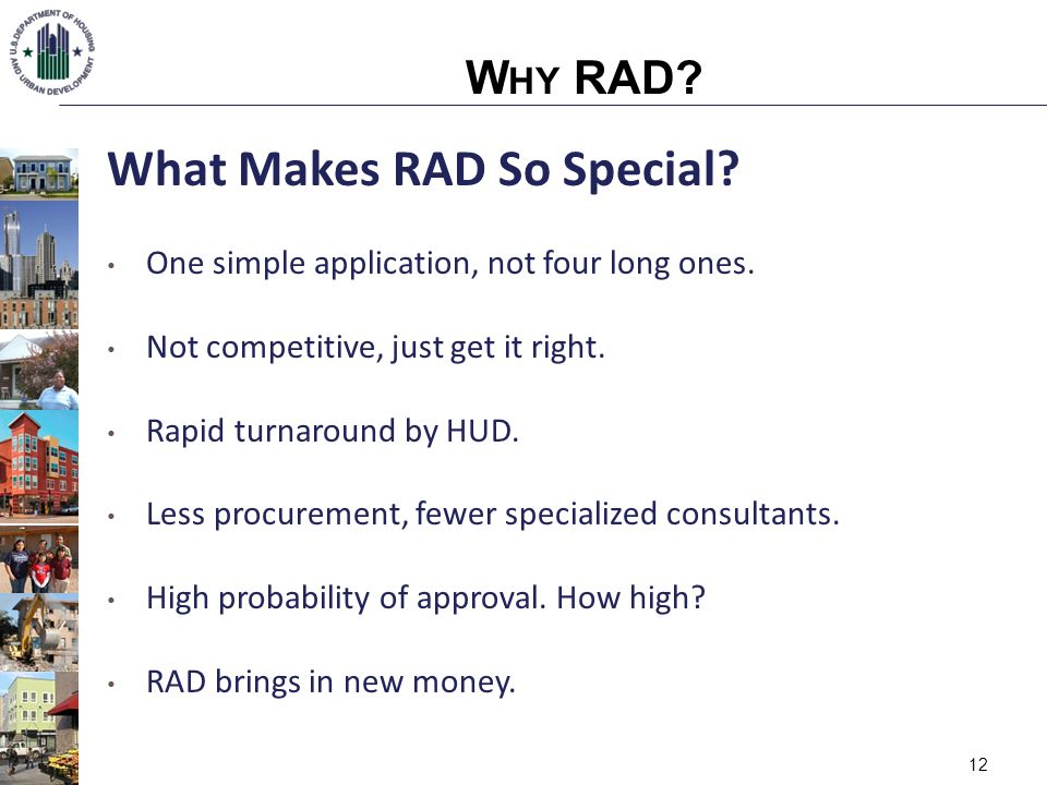 12 What Makes RAD So Special.One simple application, not four long ones.